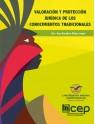 Valoración y Protección Jurídica de los Conocimientos Tradicionales
