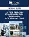 La Facultad Expropiatoria de las Entidades que forman la Administración Pública Central, en el Ecuador
