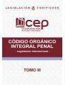 Código Orgánico Integral Penal Tomo III