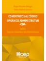 Comentarios al Código Orgánico Administrativo -COA-
