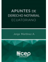 Apuntes de Derecho Notarial Ecuatoriano Segunda Edición