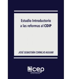 Estudio Introductorio a las reformas del Código Orgánico Integral Penal