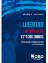 Libertad Religiosa en Estados Unidos: Historia de un experimento Constitucional