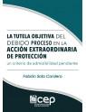 La Tutela Objetiva del Debido Proceso en la Acción Extraordinaria de Protección