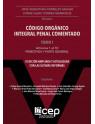 Código Orgánico Integral Penal Comentado Tomo I
