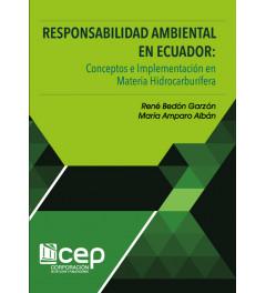 Responsabilidad Ambiental en Ecuador: Conceptos e Implementación en Materia Hidrocarburífera