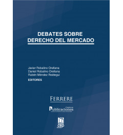 Debates sobre el Derecho del Mercado