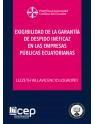 Exigibilidad de la garantía de despido ineficaz en las Empresas Públicas Ecuatorianas