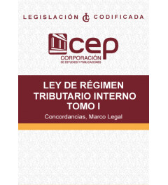 Ley de Régimen Tributario Interno Tomo I: Concordancias, Marco Legal