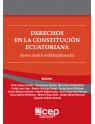Derechos en la Constitución Ecuatoriana