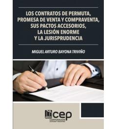 Contratos de Permuta, Promesa de Venta y Compraventa, sus pactos accesorios, la lesión enorme y la jurisprudencia