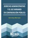 Derecho Administrativo y el Ius Variandi en Contratación Pública