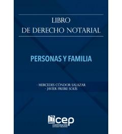 Libro de Derecho Notarial. Personas y Familia