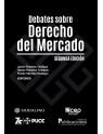 Debates sobre Derecho del Mercado Segunda Edición