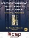 Derecho y Garantías Constitucionales en el Ecuador