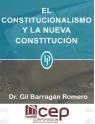 El Constitucionalismo y la Nueva Constitución
