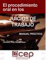 El Procedimiento Oral en los Juicios de Trabajo