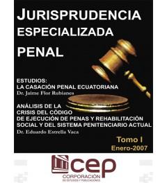 Jurisprudencia Especializada Penal Tomo I 2007