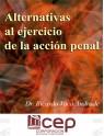 Alternativas al ejercicio de la acción penal