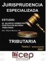 Jurisprudencia Especializada Tributaria Tomo I 2007