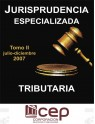 Jurisprudencia Especializada Tributaria Tomo II 2007
