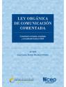 Ley Orgánica de Comunicación Comentada