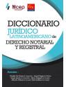 Diccionario Jurídico Latinoamericano de Derecho Notarial y Registral